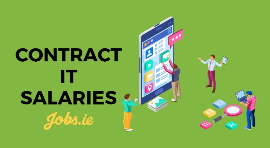 Salaries for IT contract jobs in 2019 - Jobs.ie