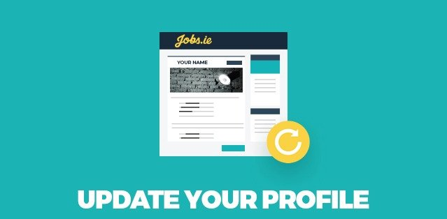 how updating your jobs ie profile can help you land your
